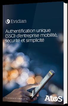 Authentification unique (SSO) d'entreprise mobilité, sécurité et simplicité