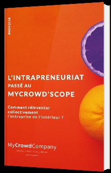 L'intrapreneuriat passé au MyCrowd'Scope
