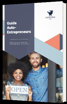 Guide auto-entrepreneurs - Créer son site Internet, comment bien démarrer ?