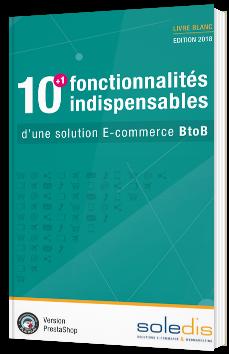 10+1 fonctionnalités indispensables d'une solution E-commerce BtoB