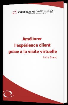 Améliorer l'expérience client grâce à la visite virtuelle