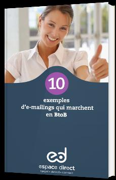 10 exemples d'e-mailings qui marchent en BtoB