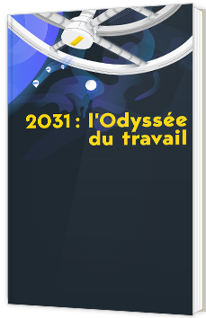 2031 : l'Odyssée du travail