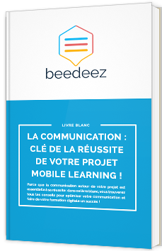 La communication : clé de la réussite de votre projet mobile learning !