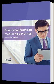Erreurs courantes du marketing par e-mail, et comment y remédier