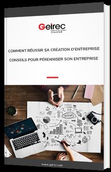 Comment réussir sa création d'entreprise