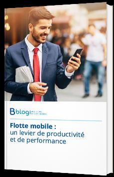 Flotte mobile : un levier de productivité et de performance