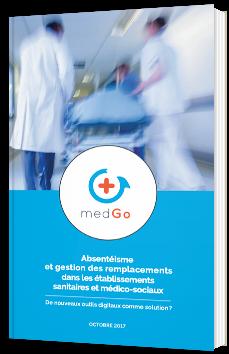 Absentéisme et gestion des remplacements dans les établissements sanitaires et médico-sociaux
