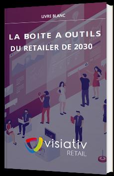 La boîte à outils du retailer de 2030