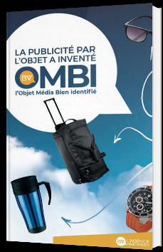 La publicité par l'objet a inventé l'OMBI* (Objet Media Bien Identifié)