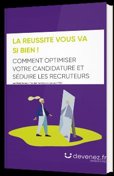 Comment optimiser votre candidature et séduire les recruteurs