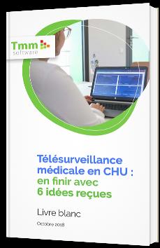 Télésurveillance médicale en CHU : en finir avec 6 idées reçues