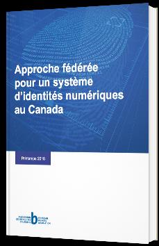 Approche fédérée pour un système d'identités numérique au Canada