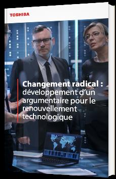 Changement radical : développement d'un argumentaire pour le renouvellement technologique