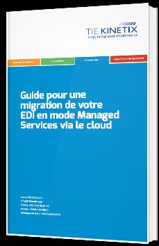 Guide pour une migration de votre EDI en mode Managed Services via le cloud