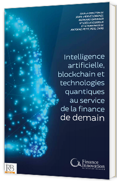 Intelligence artificielle, blockchain et technologies quantiques au service de la finance de demain