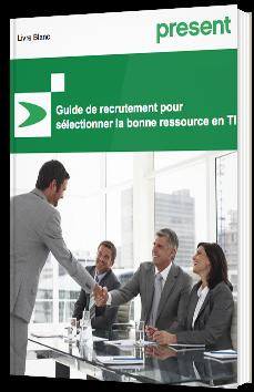 Guide de recrutement pour sélectionner la bonne ressource en TI