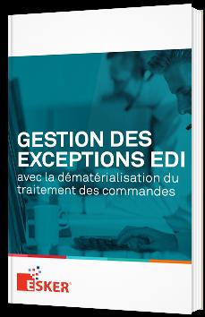 Gestion des exceptions EDI avec la dématérialisation du traitement des commandes
