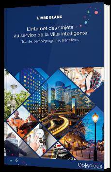 L'Internet des Objets au service de la Ville Intelligente