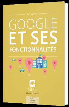 Google et ses fonctionnalités
