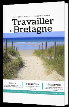 Tout ce que vous devez savoir pour venir travailler en Bretagne