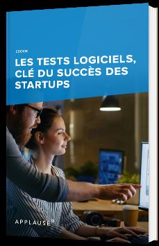 Les tests logiciels, clé du succès des startups