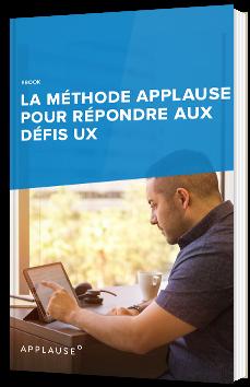 La méthode Applause pour répondre aux défis UX