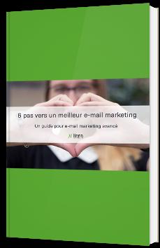 6 pas vers un meilleur e-mail marketing