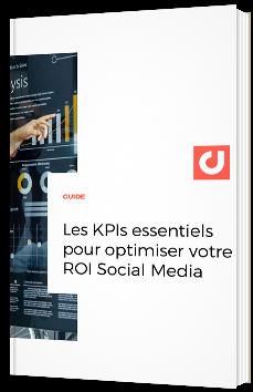 Les KPIs essentiels pour optimiser votre ROI Social Media