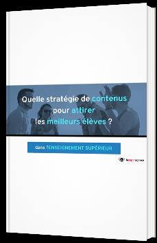 Quelle stratégie de contenus pour attirer les meilleurs élèves ?