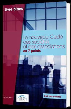 Le nouveau Code des sociétés et des associations