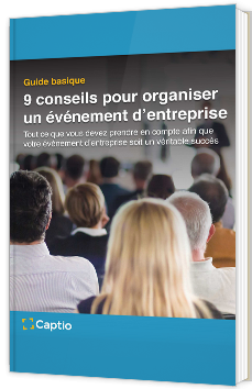 9 conseils pour organiser un événement d'entreprise