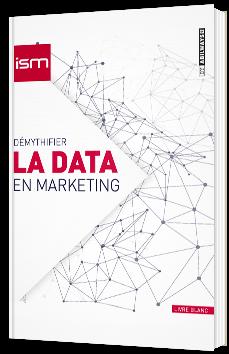 Démythifier la data en marketing