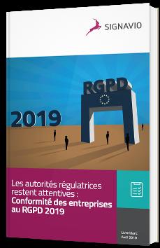 Les autorités régulatrices restent attentives : Conformité des entreprises au RGPD 2019