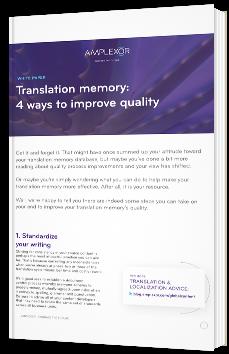 Translation memory: 4 ways to improve quality