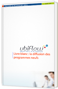 Livre blanc : la diffusion des programmes neufs