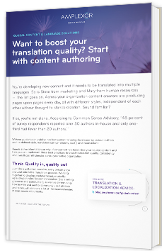 Want to boost your translation quality? Start with content authoring