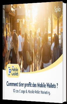 Comment tirer profit des Mobile Wallets ?