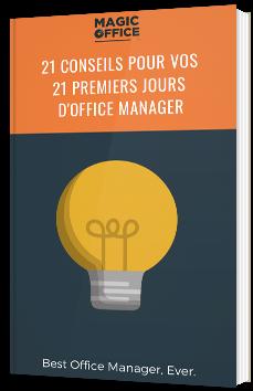 21 conseils pour vos 21 premiers jours d'Office Manager