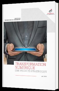 Transformation numérique : une priorité stratégique