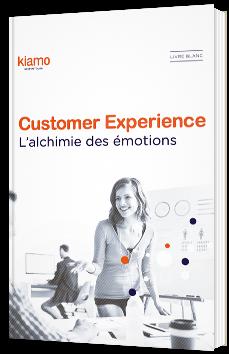Customer Experience - L'alchimie des émotions