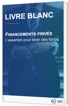 Financements privés - L'essentiel pour lever des fonds
