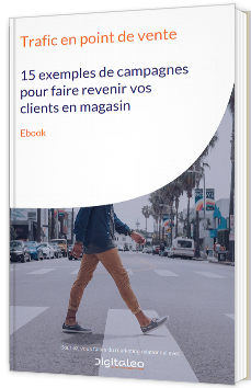 Trafic en point de vente - 15 exemples de campagnes pour faire revenir vos clients en magasin