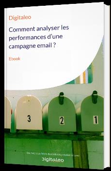 Comment analyser les performances d'une campagne email ?