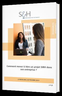 Comment mener à bien un projet SIRH dans son entreprise ?