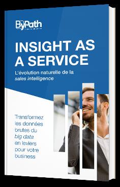 Insight as a service - L'évolution naturelle de la sales intelligence