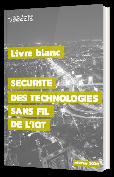 Sécurité des technologies sans fil de l'IoT