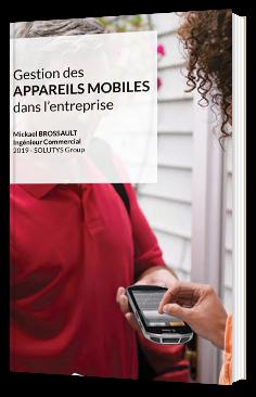 Gestion des appareils mobiles dans l'entreprise