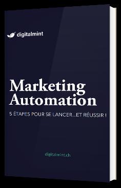 Marketing Automation : Les 5 étapes pour se lancer... et réussir !