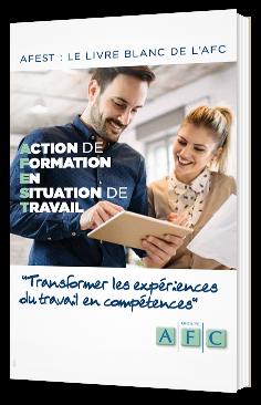 AFEST : Transformer les expériences du travail en compétences